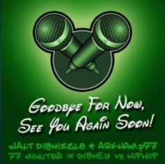 Walt Disnizzle - Bye Bye